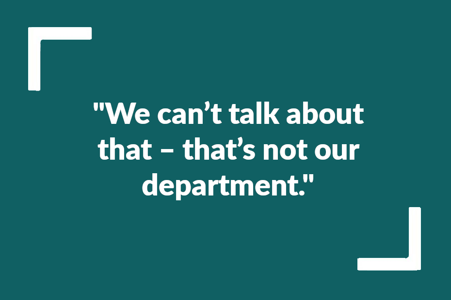 """Text reading """"We can't talk about that – that's not our department.'"""""""